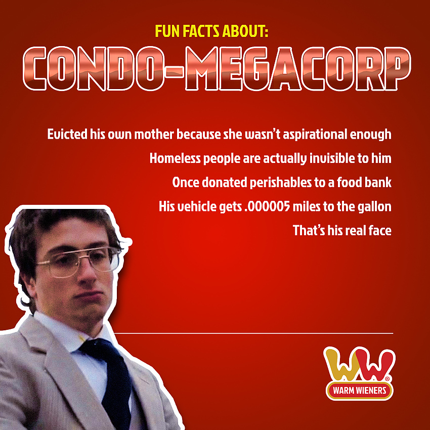 Fun Facts About Condo-MegaCorp