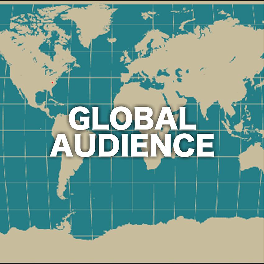 Global Audience