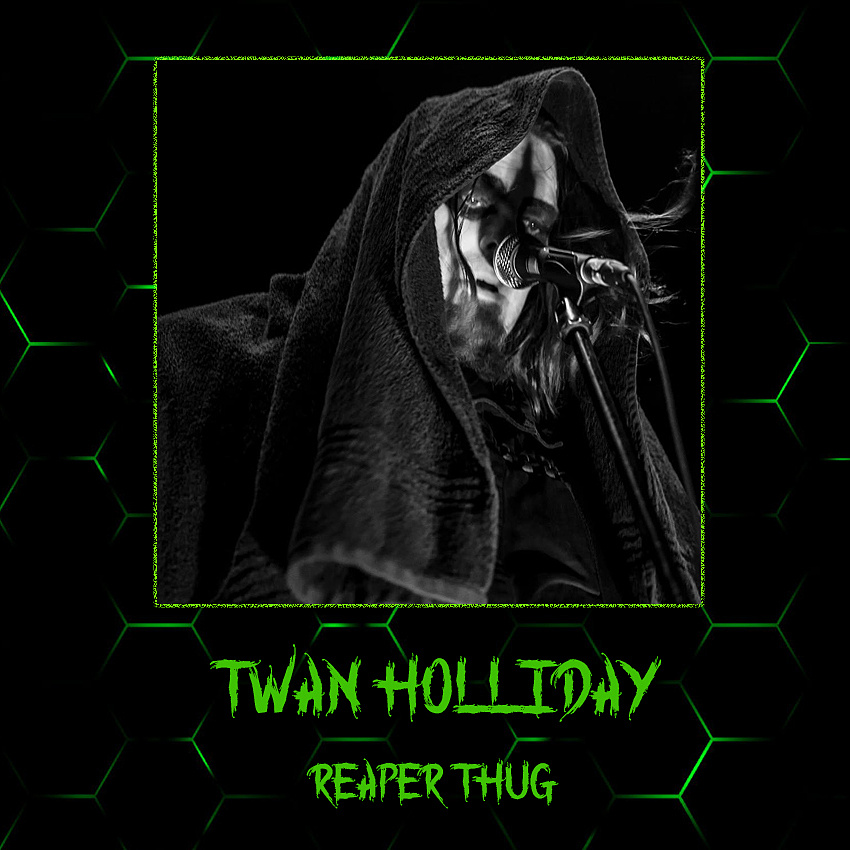 Twan Holliday - Reaper Thug