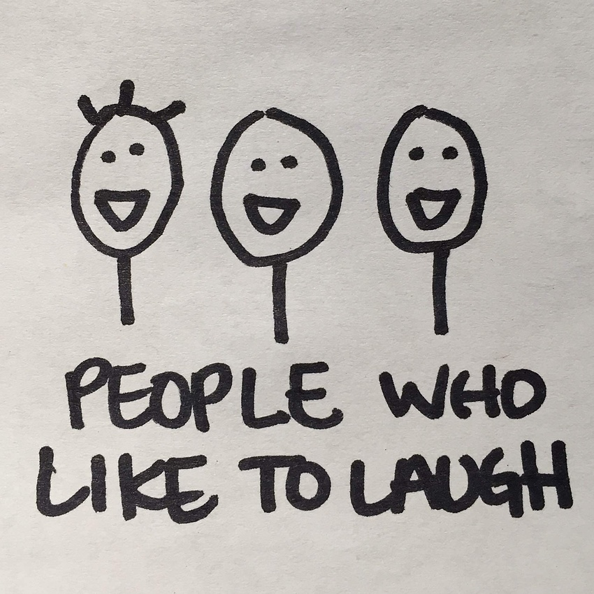 People Who Like to Laugh!