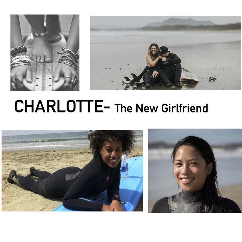 Charlotte- The New Girlfriend