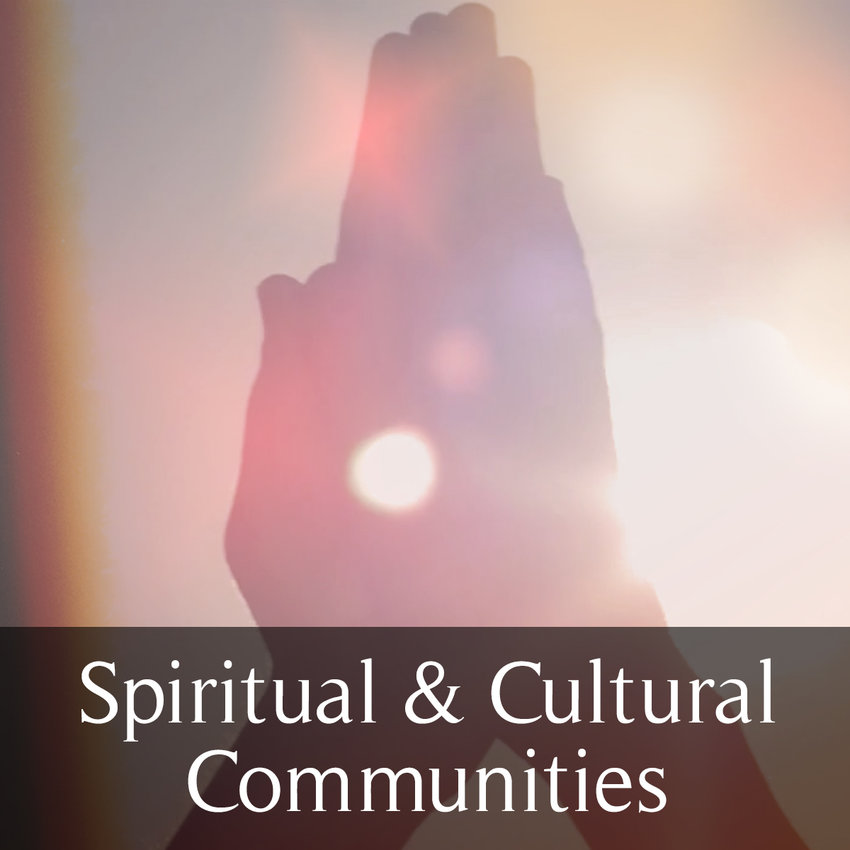 Spiritual and Cultural Communities