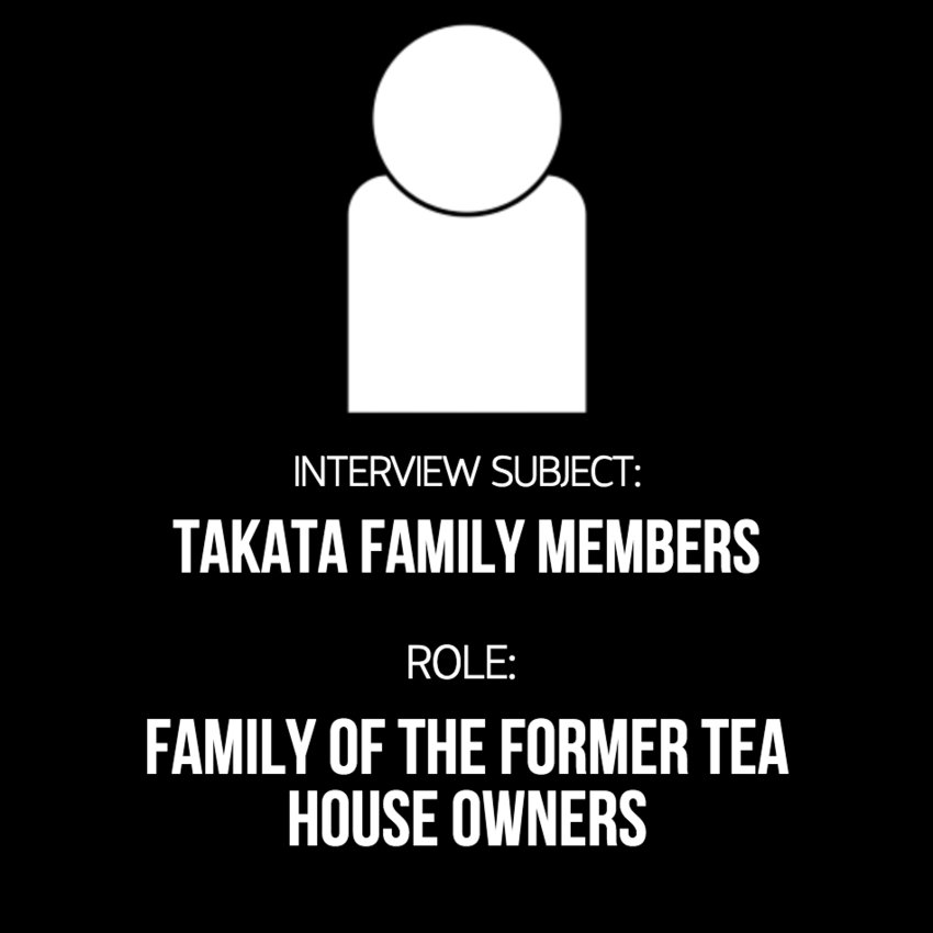 Interview Subject: Takata Family Members